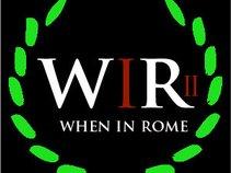 When In Rome (WIR2)