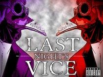 LAST NIGHT'S VICE