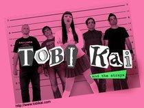 Tobi Kai and the Strays