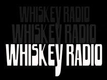 Whiskey Radio