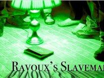 Ravoux's Slavemaker