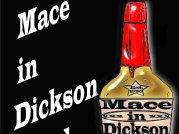 Mace In Dickson