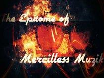 Mercilless Muzik