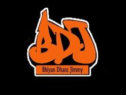 """BDJ"" bhiyan dhanz jimmy"