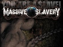 Massive Slavery