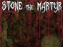 Stone The Martyr