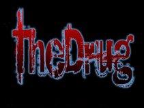 THE DRUG