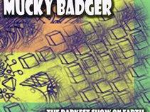 Mucky Badger