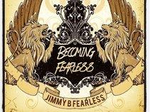 Jimmy B Fearless