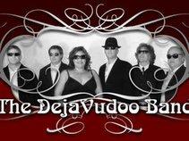 DejaVudoo Band