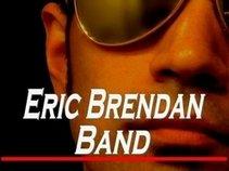 Eric Brendan Band