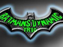 Bat's Dynamic Trio