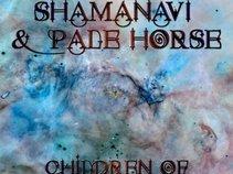 Shamanavi & Pale Horse