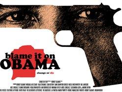 Blame it on Obama Movie