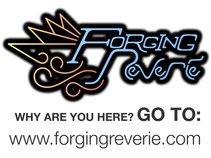 Forging Reverie