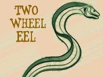 Two Wheel Eel