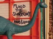 Flood the Shoreline