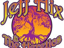 Jeff Hix & the Heretics
