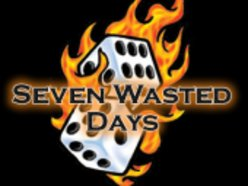 Seven Wasted Days