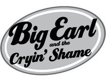 Big Earl and the Cryin' Shame