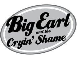 Big Earl and the Cryin' Shame