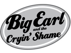 Image for Big Earl and the Cryin' Shame