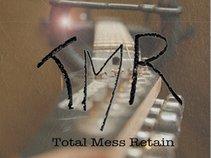 Total Mess Retain