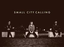 Small City Calling