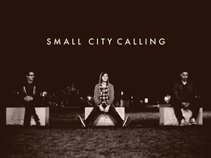 Small City Calling