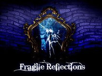 Fragile Reflections