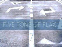 five tons of flax