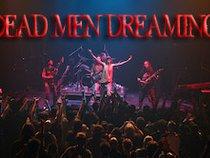 Dead Men Dreaming