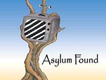 Asylum Found
