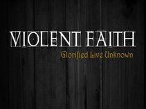 Violent Faith (Official)