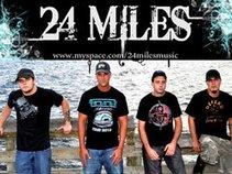 24 Miles