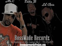 Mr.C & BossMade Recordz