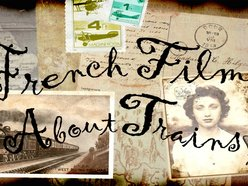 French Films About Trains