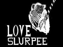 LOVE SLURPEE