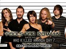 Fools For Rowan