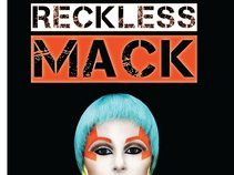 Reckless Mack