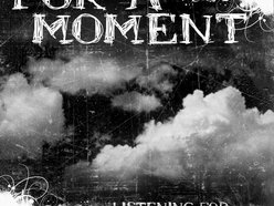 Image for For A Moment