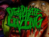 Dead Hate The Living