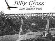 Billy Cross and the High Bridge Band