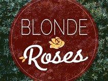 Blonde Roses