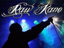 Raw Kane