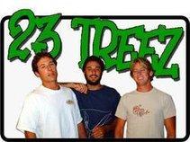 23 Treez