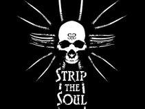 Strip The Soul