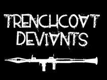 Trenchcoat Deviants
