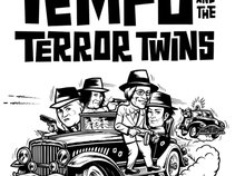 Tempo and the Terror Twins