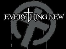 Everything New